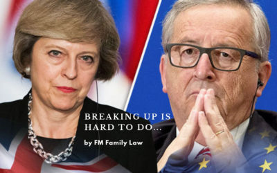Brexit (breaking up) is hard to do – Parallels with Divorce – Part 1