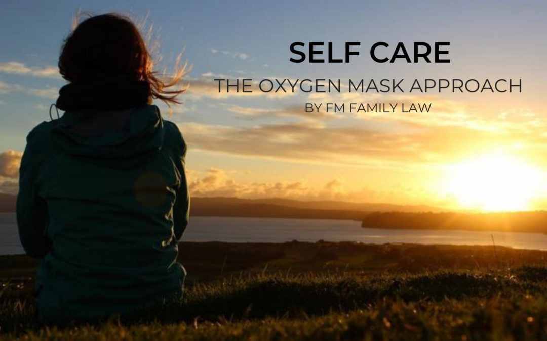 Self Care – The Oxygen Mask Approach
